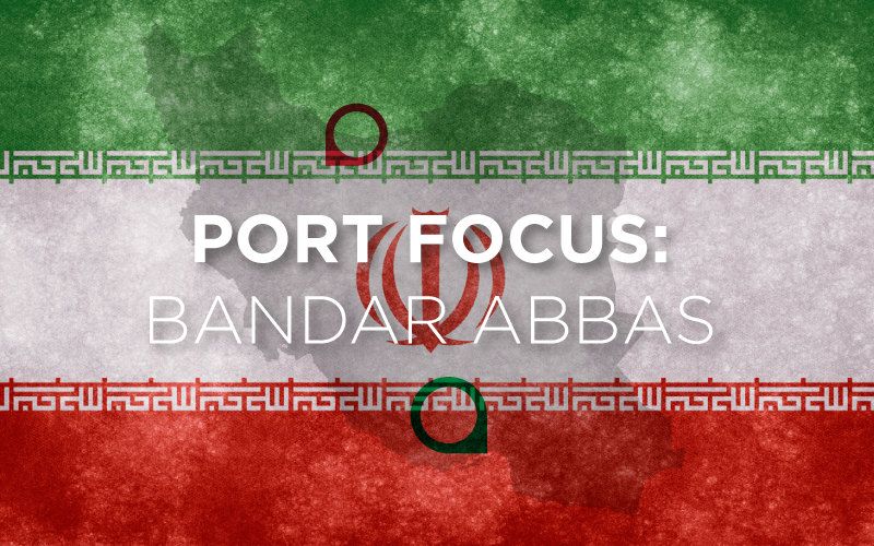 Bandar Abbas Back on the Map