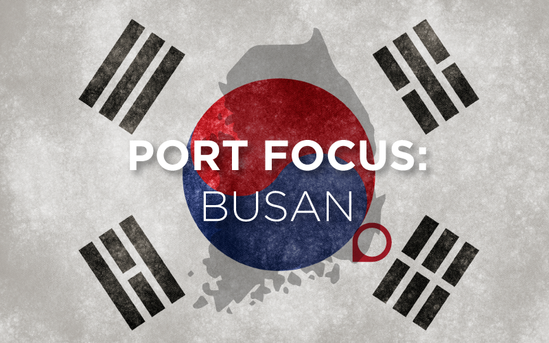Port Focus: Port of Busan